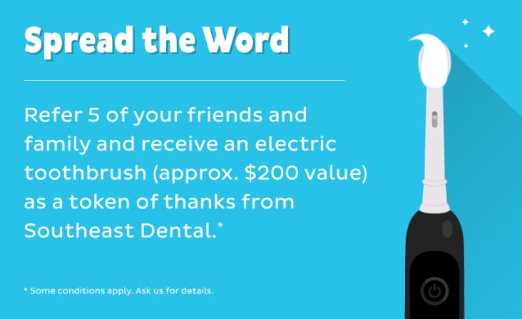 Southeast Dental - Markham - Referral Program